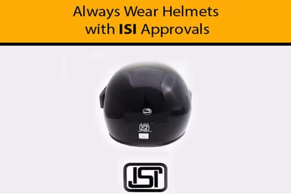 Wear ISI helmet